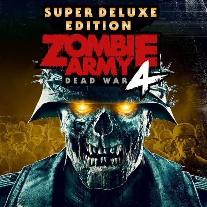 Game cover of Zombie Army 4 Dead War Super Deluxe Edition
